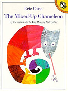 The Mixed-up Chameleon (Picture Puffins) by Eric Carle