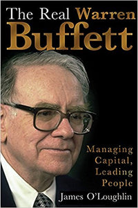 The Real Warren Buffett by James O'Loughlin