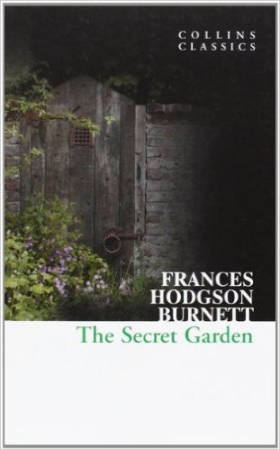 The Secret Garden (Collins Classics) By Frances Hodgson Burnett