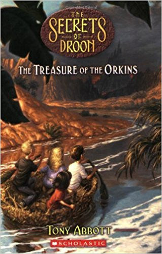 The Treasure of the Orkins (Secrets of Droon - 32) By Tony Abbott