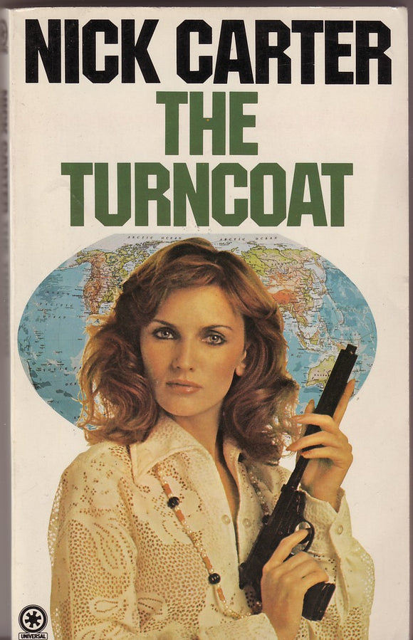 The Turncoat by Nick Carter