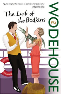 The Luck Of The Bodkins by Jane Moore