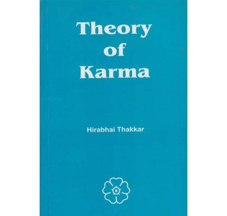 Theory of Karma (थिअरी ऑफ कर्मा) by Hirabhai Thakkar & Translated by Balavant Shankar Kashikar