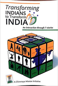Transforming Indians To Transform India By Chinmaya Mission