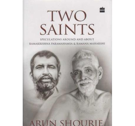 Two Saints by Arun Shourie