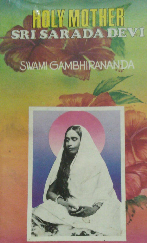 Holy Mother Sri Sarada Devi By Swami Gambhirananda