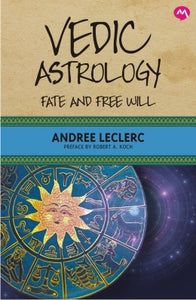 Vedic Astrology by Andree Leclerc