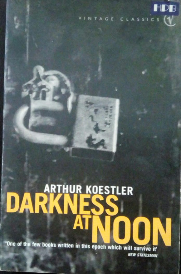 Darkness at noon-Arthur Koestler