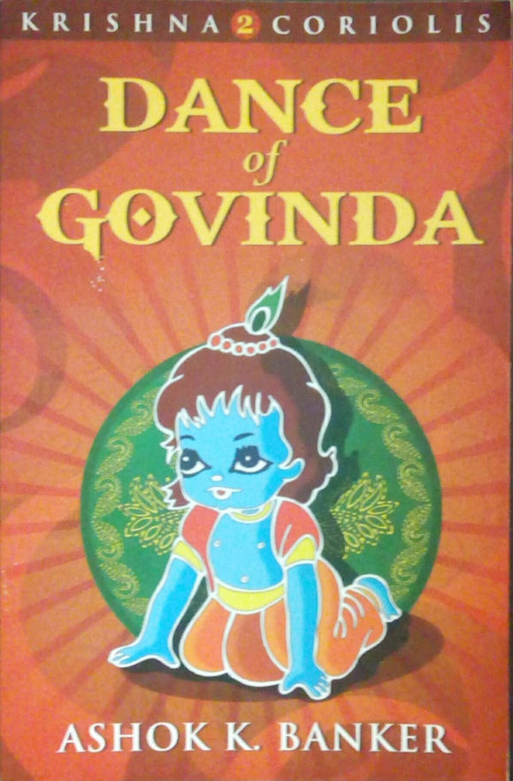 Dance of Govinda by Ashok k.Banker