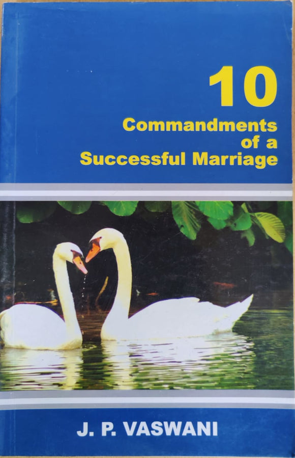 10 Commandments of a Successful Marriage by J.P Vaswani