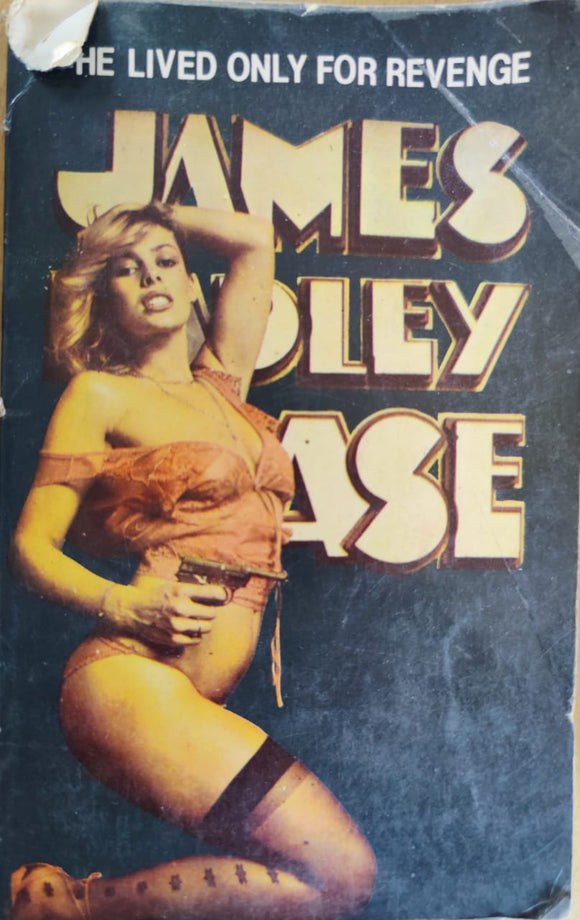 He Lived Only For Revenge by James Hadley Chase