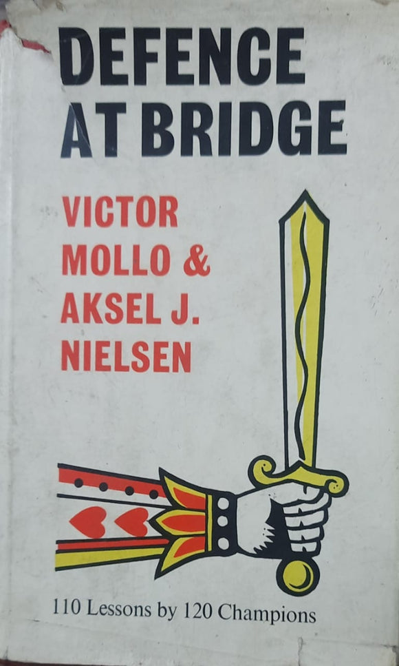 DEFENCE AT BRIDGE by VICTOR MOLLO
