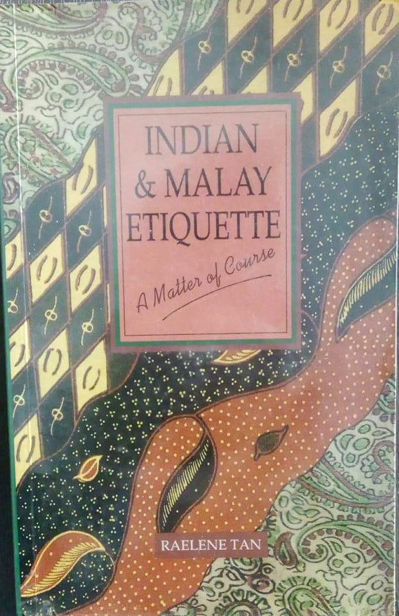 INDIAN AND MALAY ETIQUETTE