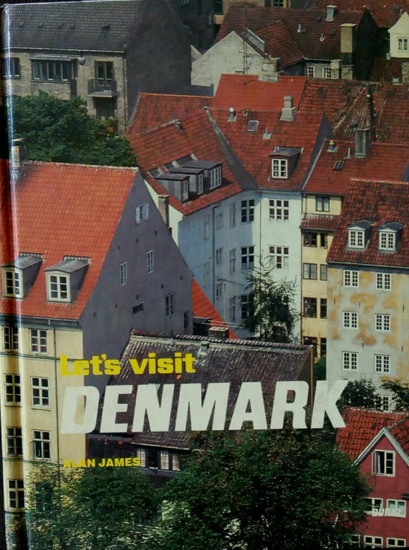 Let's Visit Denmark by Alan James