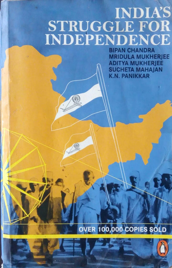 India's Struggle For Independence by Aditya Mukherjee