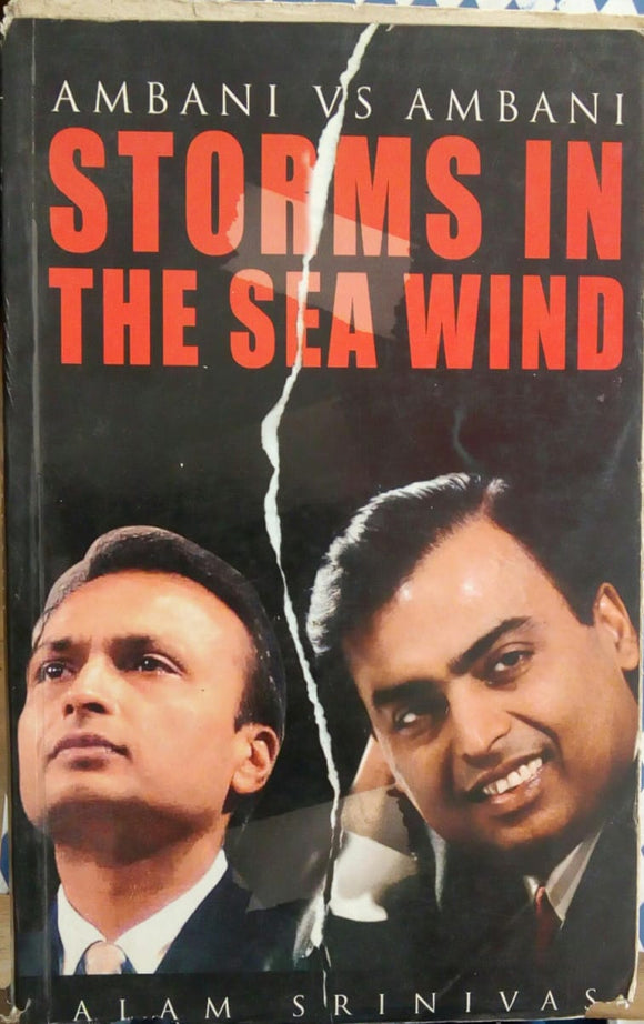 Ambani VS Ambani Storm In The Sea Wind by Alam Srinivas
