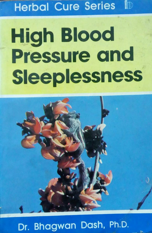 High Blood Pressure And Sleeplessness by Dr. Bhagwan Dash Ph.D.