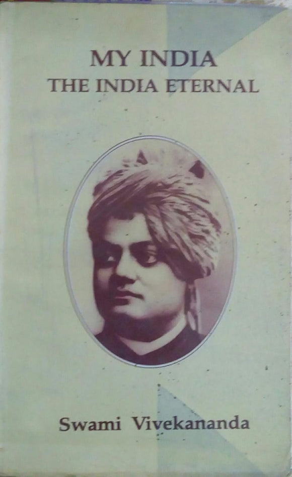 My India The India Eternal by Swami Vivekananda