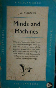 Minds and Machines by W. Sluckin