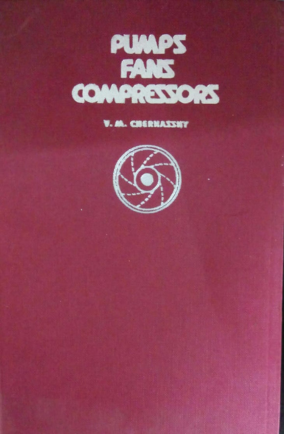 Pumps Fans Compressors by V.M. Cherkassky
