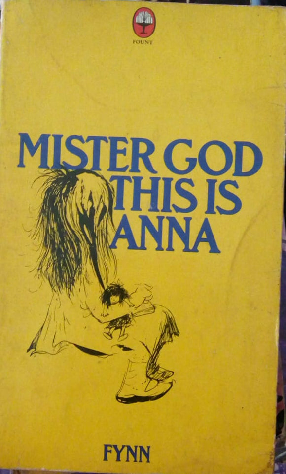 Mister God This Is Anna by Fynn