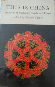 This Is China by Francis Harper