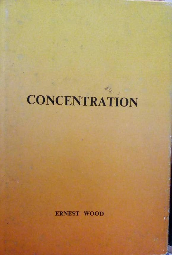 Concentration by Ernest Wood