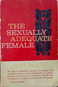 The Sexually Adequate Female by Fran S. Caprio