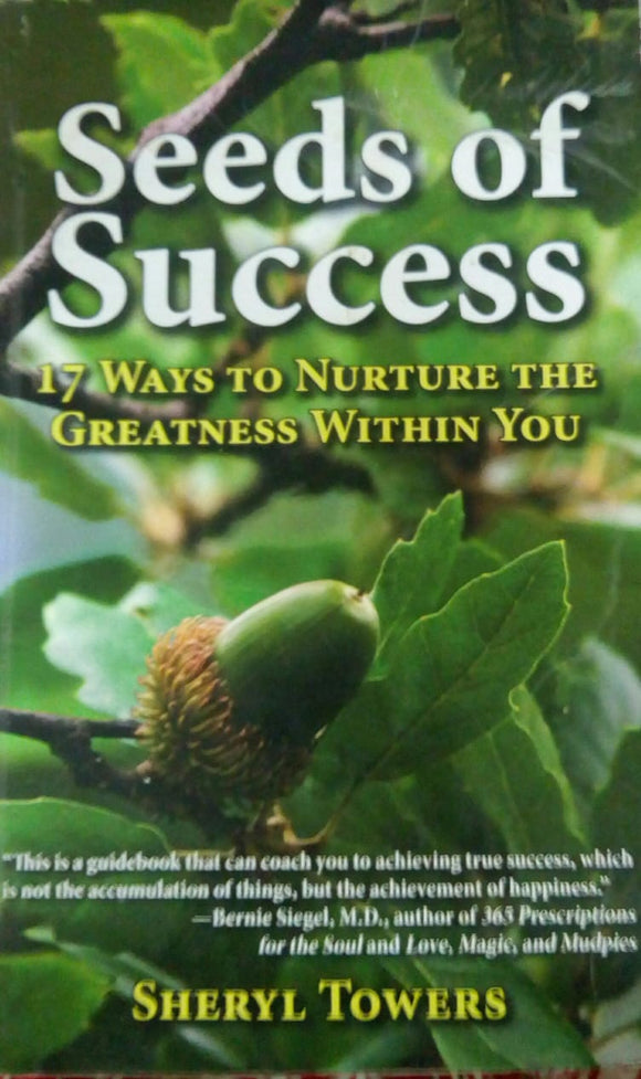 Seeds Of Success by Sheryl Towers
