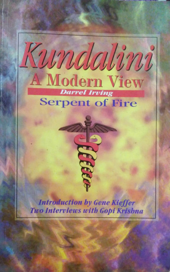Kundalini A Modern View by Darrel Irving