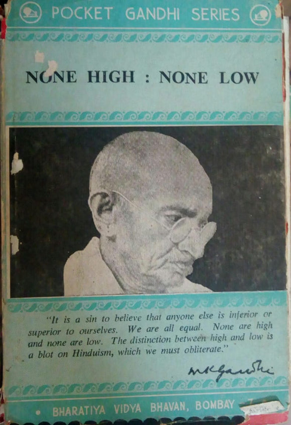 None High:None Low by M.K.Gandhi