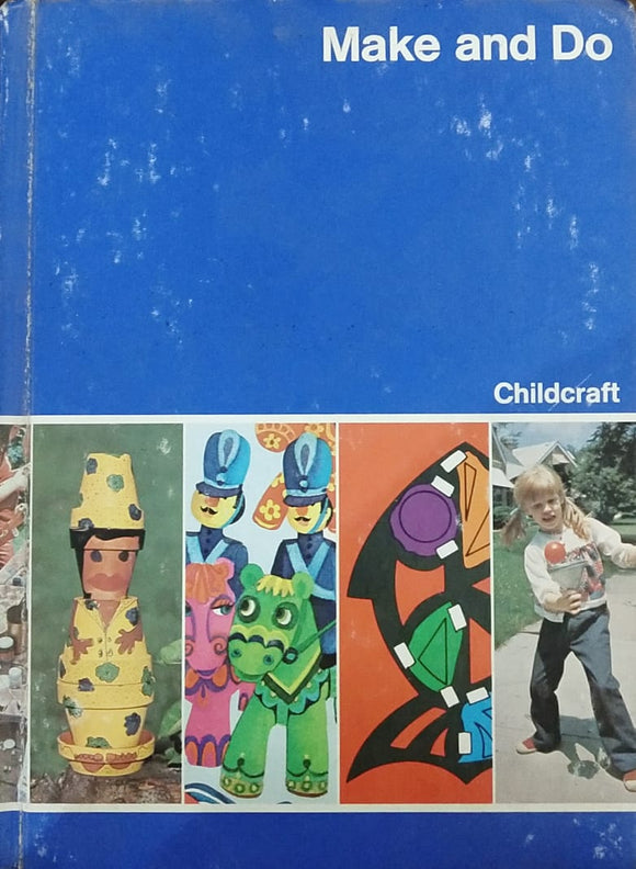 Childcraft Make And Do
