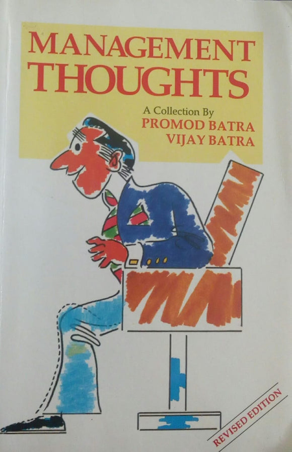 Management Thoughts by Pramod Batra and Vijay Batra