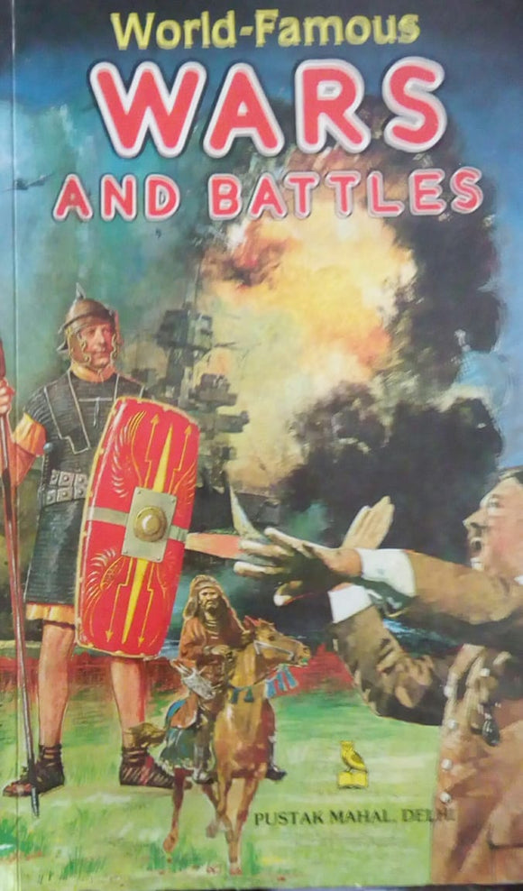 World Famous Wars And Battles by Rajendra Kumar