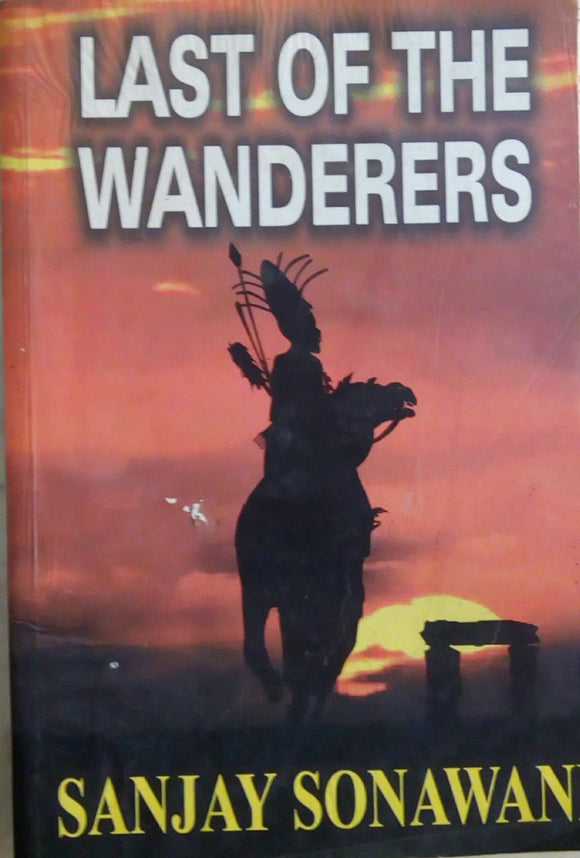 Last Of The Wanderers by Sanjay Sonawani
