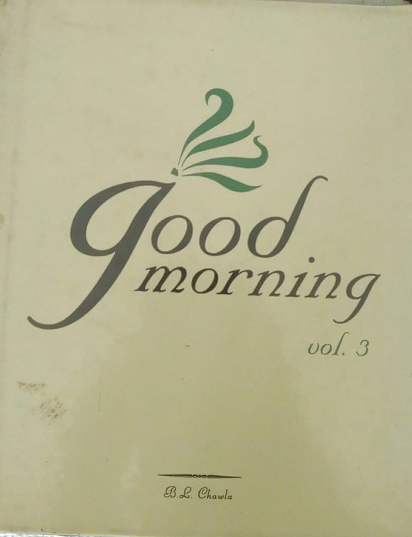 Good Morning Vol.03 by B.L. Chawla
