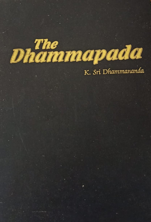The Dhammapada By K. Sri Dhammananda