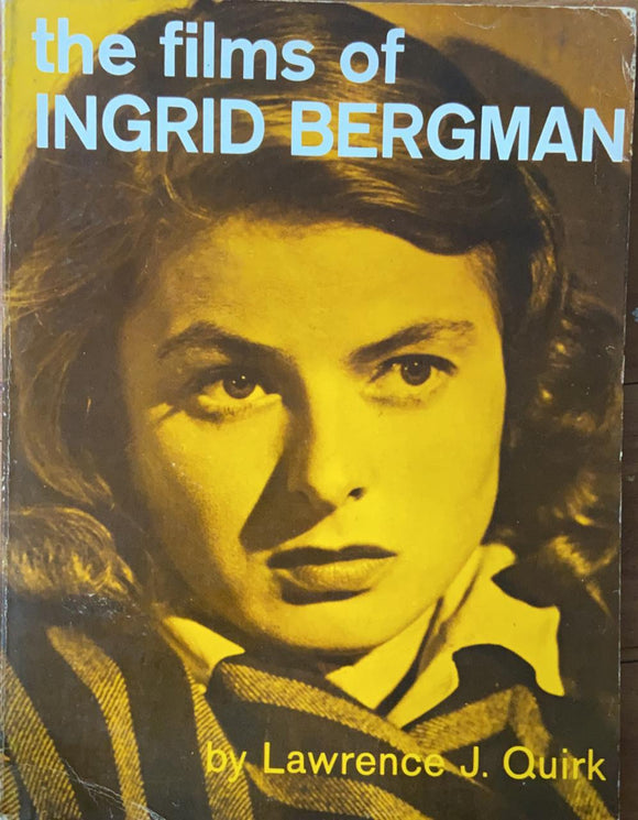 The Films of Ingrid Bergman by Lawrence J Quirk