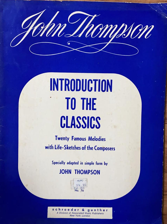 Introduction to the Classics by John Thomson