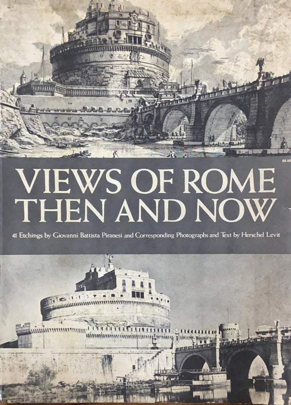 Views of Rome - Then and Now