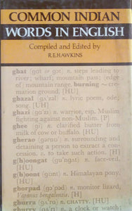 Common Indian Words In English by R.E.Hawkins