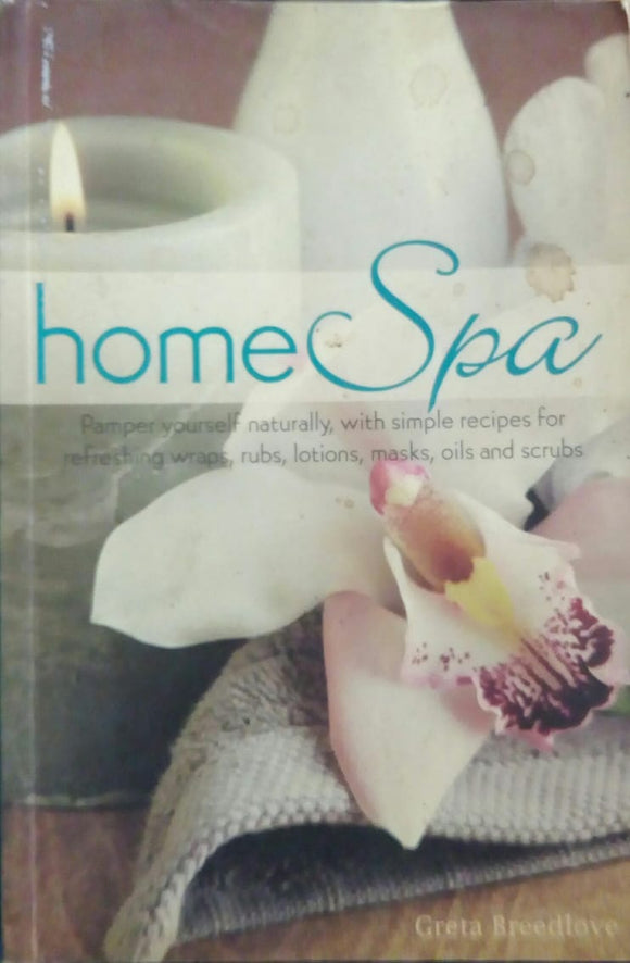 Home Spa by Greta Breedlove