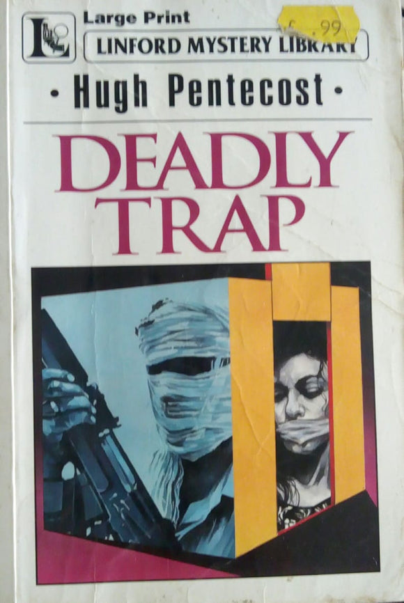 Deadly Trap by Hugh Pentecost