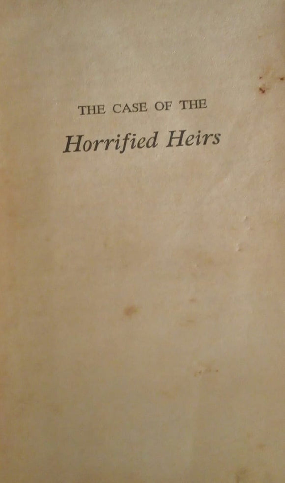 The Case Of The Horrified Heirs
