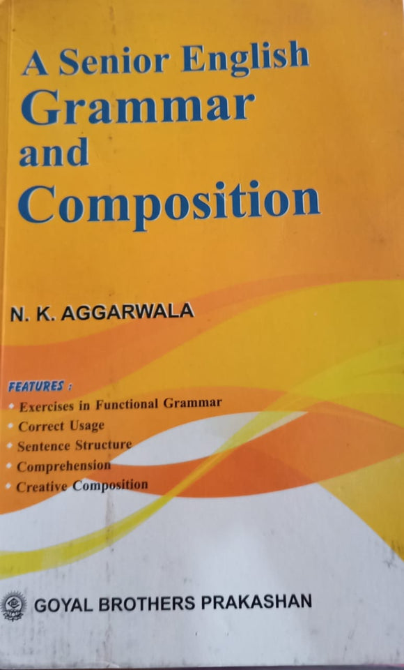 A Senior English Grammer And Composition By N.K Aggarwala