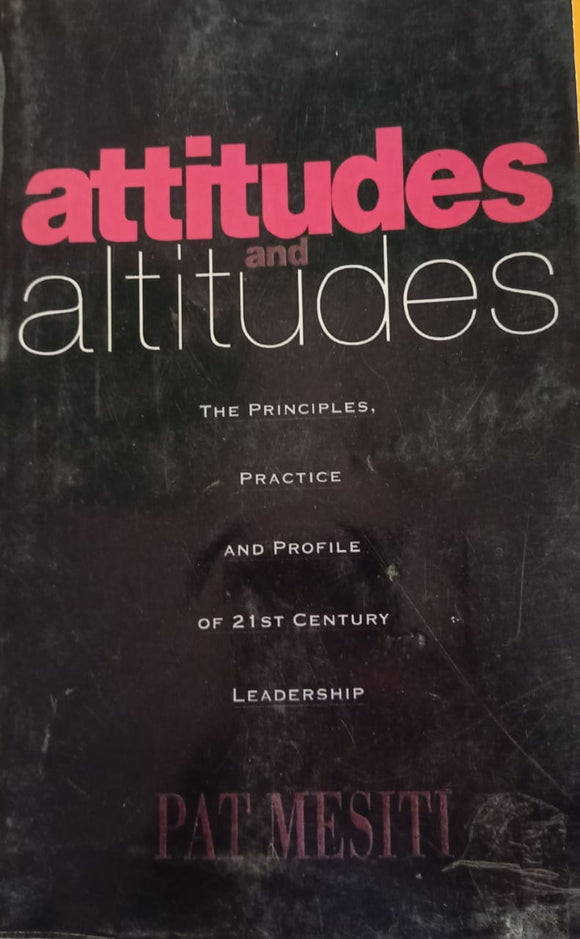 Attitudes And Altitudes By Pat Mesiti