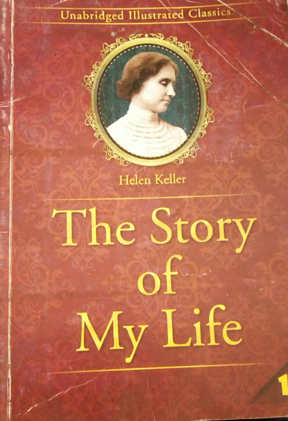 The Story Of My Life b Hellen Keller