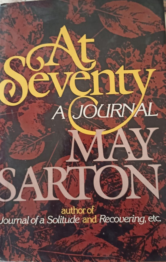 At Seventy A Journal By May Sarton