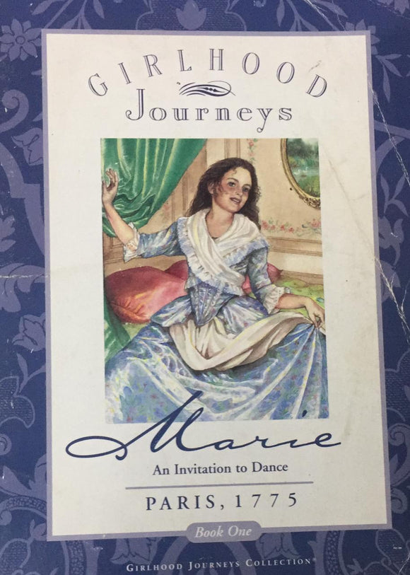 Marie: An Invitation to Dance, Paris, 1775 By Kathleen V. Kudliski