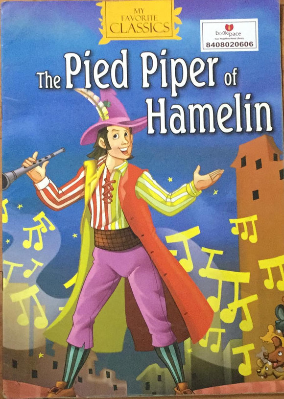 The Pied Piper of Hamelin : My Favorite Classics